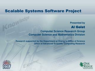 Scalable Systems Software Project