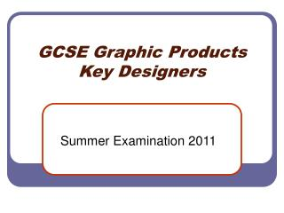 GCSE Graphic Products Key Designers