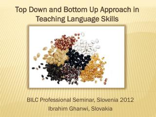 Top  Down  and  Bottom Up Approach  in  Teaching Language Skills