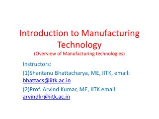Introduction to Manufacturing Technology  (Overview of Manufacturing technologies)