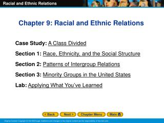 Chapter 9: Racial and Ethnic Relations Case Study: A Class Divided