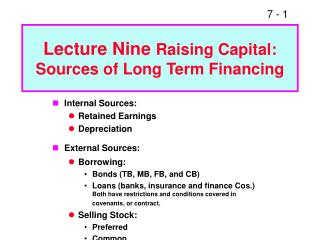 Lecture Nine  Raising Capital: Sources of Long Term Financing