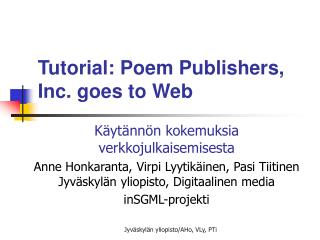 Tutorial: Poem Publishers, Inc. goes to Web
