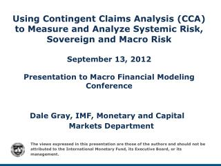 Dale Gray, IMF, Monetary  and Capital Markets  Department