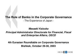 The Role of Banks in the Corporate Governance - The Experience of Japan -