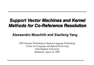Support Vector Machines and Kernel Methods for Co-Reference Resolution