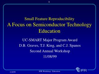 Small Feature Reproducibility A Focus on Semiconductor Technology Education