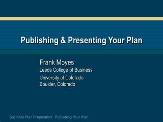 Publishing & Presenting Your Plan