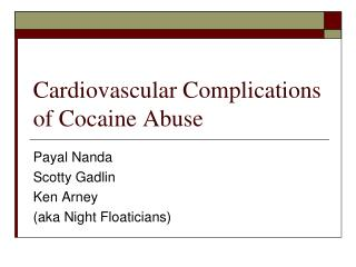 Cardiovascular Complications of Cocaine Abuse