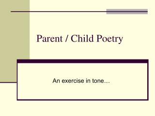 Parent / Child Poetry