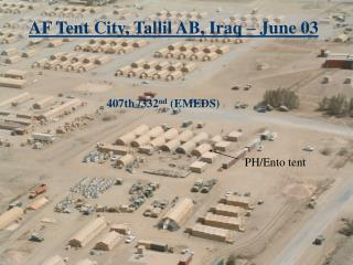 AF Tent City, Tallil AB, Iraq – June 03