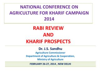 NATIONAL CONFERENCE ON AGRICULTURE FOR KHARIF CAMPAIGN 2014