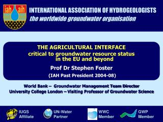 INTERNATIONAL ASSOCIATION OF HYDROGEOLOGISTS the worldwide groundwater organisation