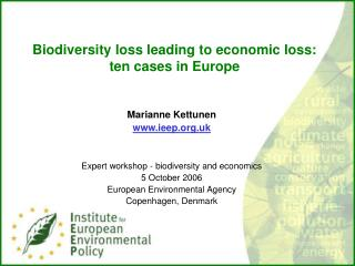 Biodiversity loss leading to economic loss: ten cases in Europe