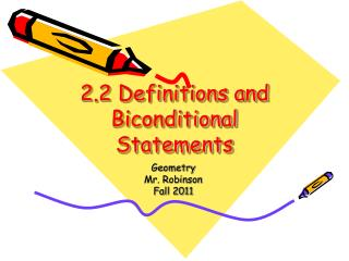 2.2 Definitions and Biconditional Statements