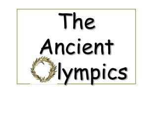 The Ancient  lympics