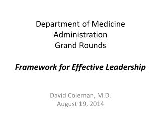Department of Medicine Administration Grand Rounds Framework for Effective Leadership