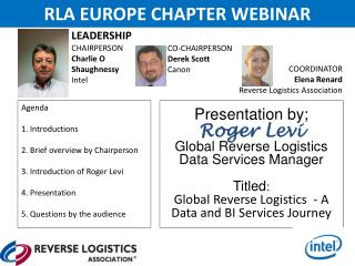 Presentation by; Roger Levi Global Reverse Logistics Data Services  Manager Titled :