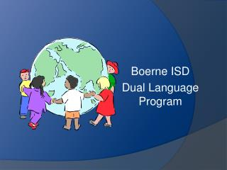 Boerne ISD  Dual Language Program