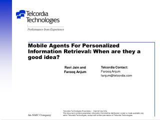 Mobile Agents For Personalized Information Retrieval: When are they a good idea?