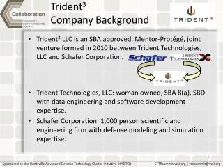 Trident3 Company Background