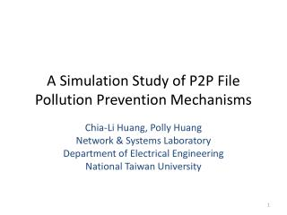 A Simulation Study of P2P File Pollution Prevention Mechanisms