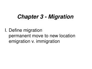 Chapter 3 - Migration