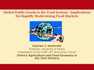 Global Public Goods in the Food System:  Implications for Rapidly Modernizing Food Markets