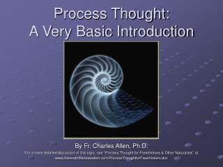 Process Thought:  A Very Basic Introduction