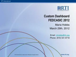 Custom Dashboard  FEDCASIC 2012
