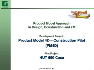 Product Model Approach  in Design, Construction and FM Development Project :