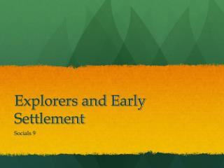 Explorers and Early Settlement