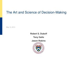 The Art and Science of Decision-Making