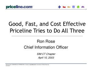Good, Fast, and Cost Effective  Priceline Tries to Do All Three
