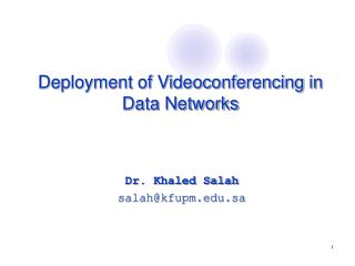 Deployment of Videoconferencing in Data Networks