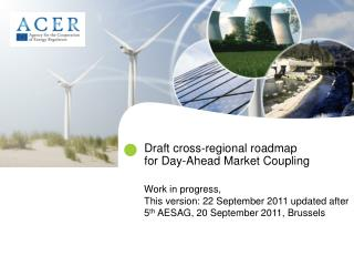 Draft cross-regional roadmap  for Day-Ahead Market Coupling