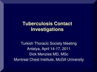 Tuberculosis  Contact Investigations