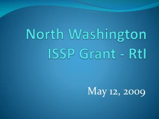 North Washington ISSP Grant - RtI