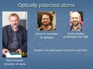 Optically polarized atoms