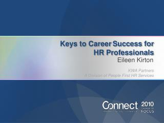 Keys to Career Success for  HR Professionals
