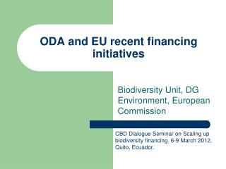 ODA and EU recent financing initiatives