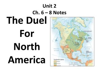 Unit 2 Ch. 6 – 8 Notes