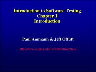 Introduction to Software Testing Chapter 1 Introduction