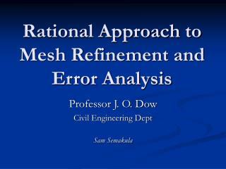Rational Approach to Mesh Refinement and Error Analysis