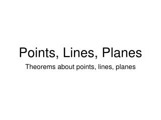 Points, Lines, Planes