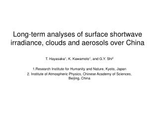 Long-term analyses of surface shortwave irradiance, clouds and aerosols over China
