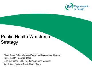 Public Health Workforce Strategy