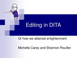 Editing in DITA