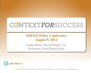 SHEEO Policy Conference August 9, 2012