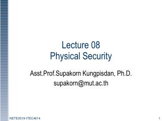 Lecture 08 Physical Security